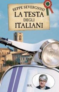 La Testa degli Italiani by Beppe Severgnini