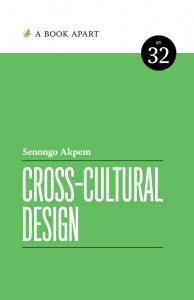 Cross-Cultural Design by Senongo Akpem